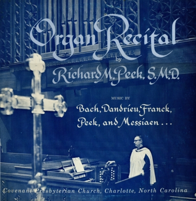 Organ Recital by Richard M Peek SMD